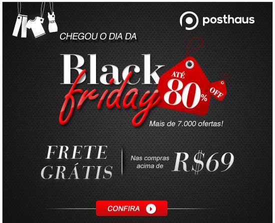 Chegou o dia da Black Friday até 80% off | Frere Grátis nas compras acima de R$ 69 - Confira